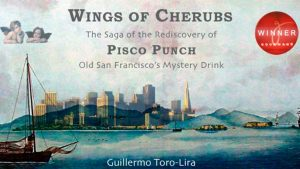Wings of Cherubs, Redescubre el Pisco Punch