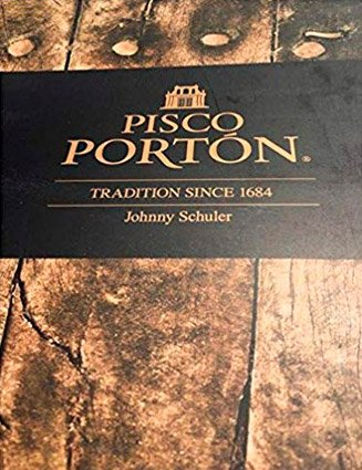 PISCO PORTON: Tradition Since 1684
