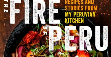 The-Fire-of-Peru-Recipes-and-Stories-from-My-Peruvian-Kitchen-portada